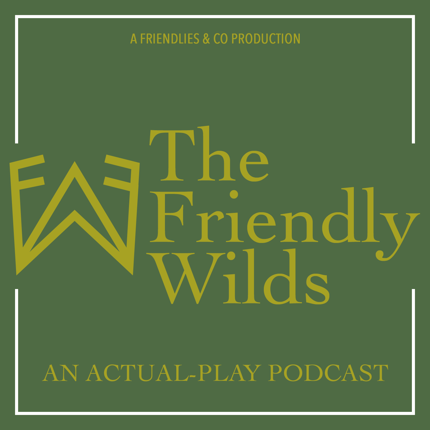 The Friendly Wilds